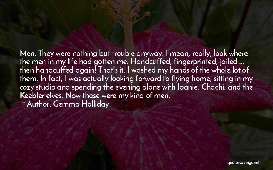 Cozy Evening Quotes By Gemma Halliday
