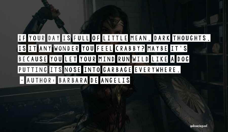 Crabby Quotes By Barbara De Angelis