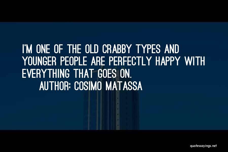 Crabby Quotes By Cosimo Matassa