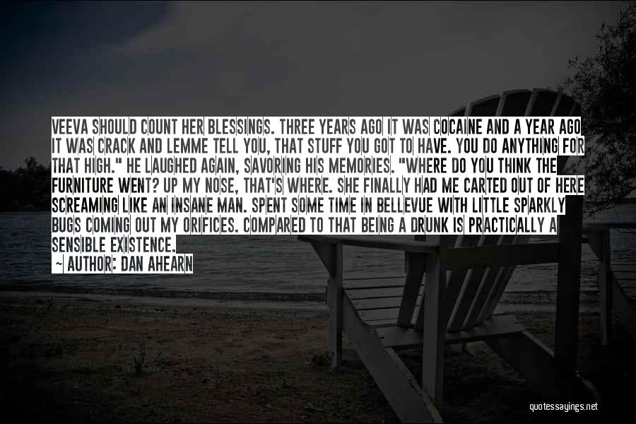 Crack Me Up Quotes By Dan Ahearn
