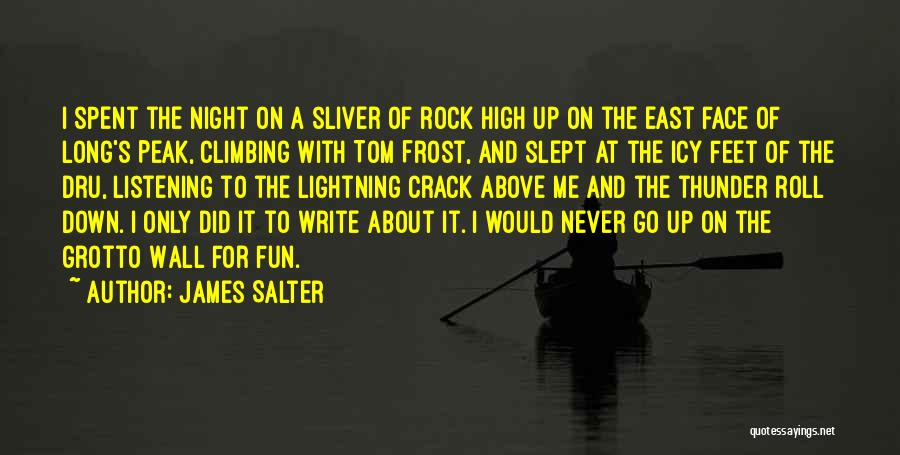 Crack Me Up Quotes By James Salter