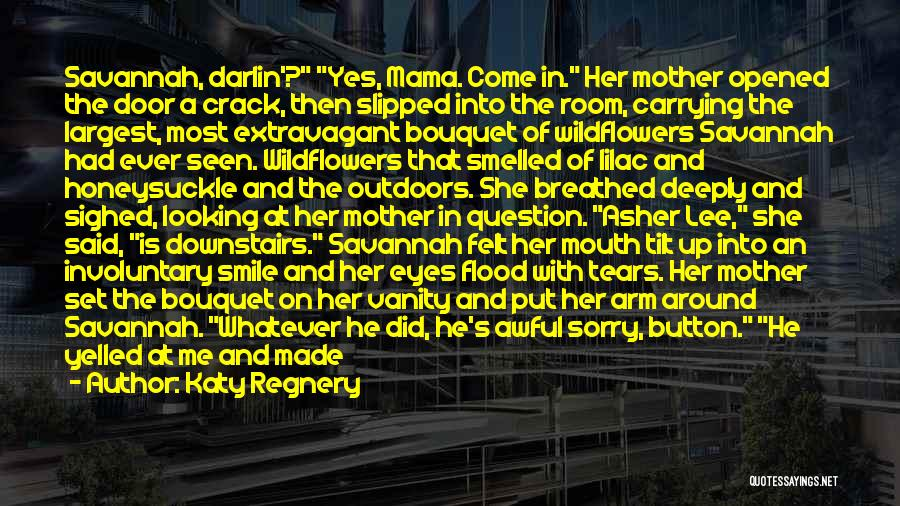 Crack Me Up Quotes By Katy Regnery