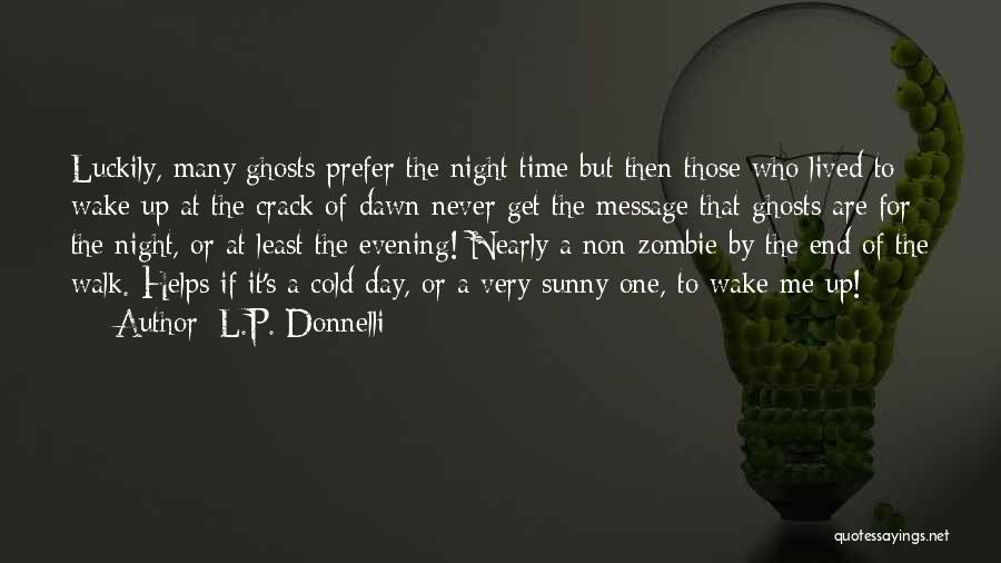 Crack Me Up Quotes By L.P. Donnelli