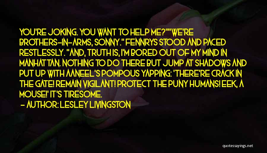 Crack Me Up Quotes By Lesley Livingston