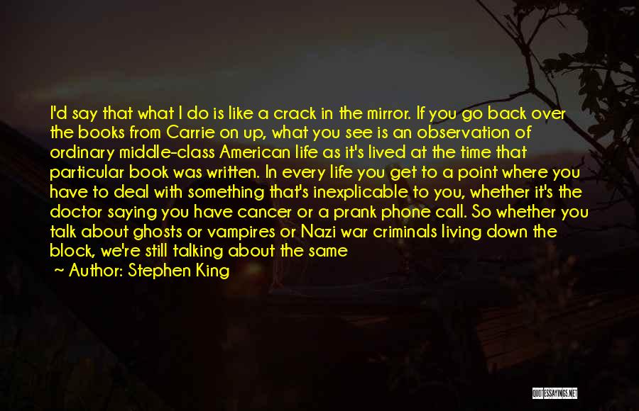 Crack Me Up Quotes By Stephen King