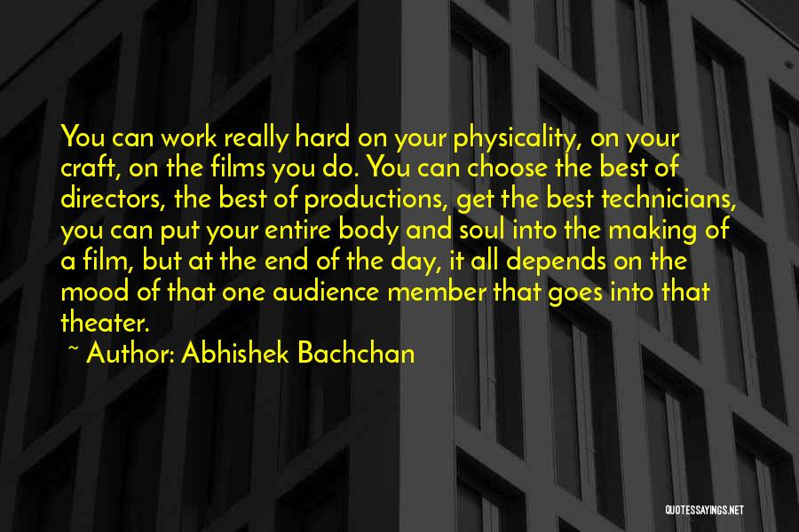 Craft Making Quotes By Abhishek Bachchan