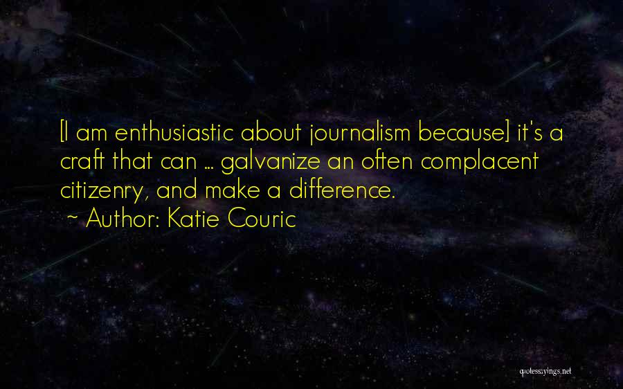 Craft Making Quotes By Katie Couric
