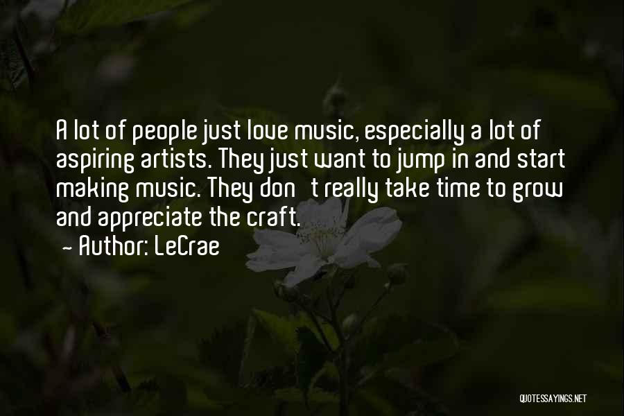 Craft Making Quotes By LeCrae