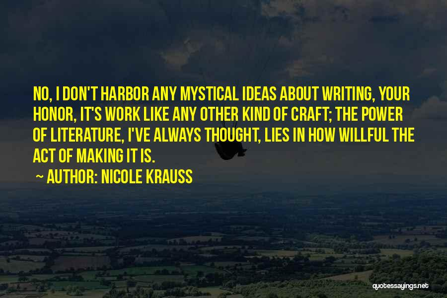Craft Making Quotes By Nicole Krauss