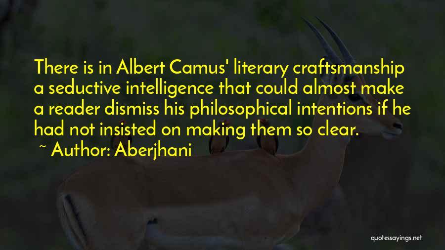 Craftsmanship Quotes By Aberjhani