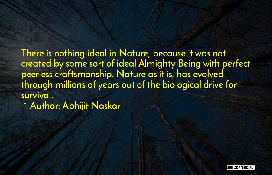 Craftsmanship Quotes By Abhijit Naskar