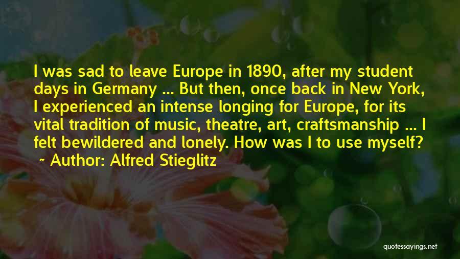 Craftsmanship Quotes By Alfred Stieglitz