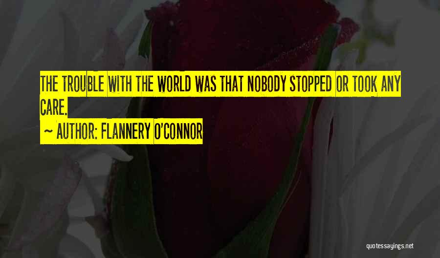 Craftsmanship Quotes By Flannery O'Connor