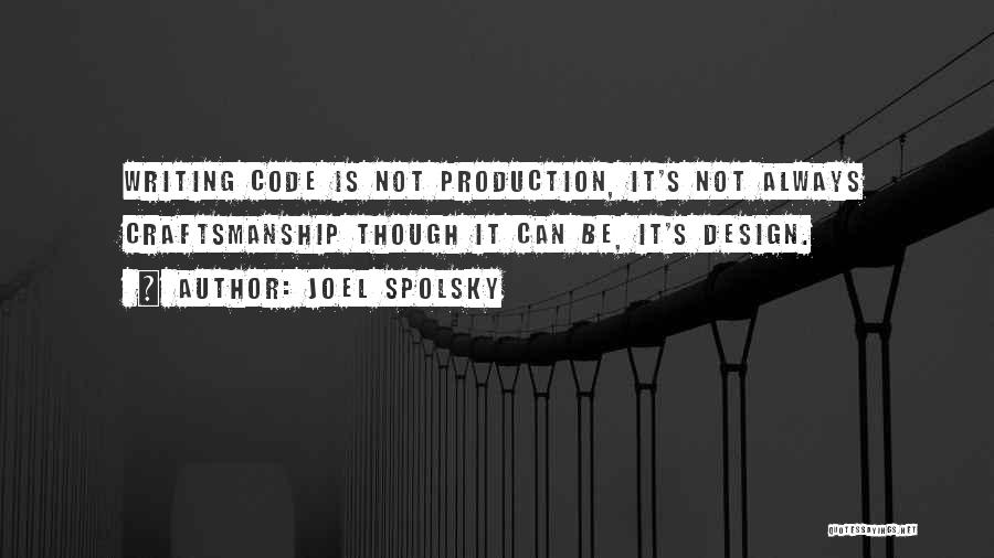 Craftsmanship Quotes By Joel Spolsky