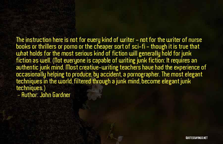 Craftsmanship Quotes By John Gardner