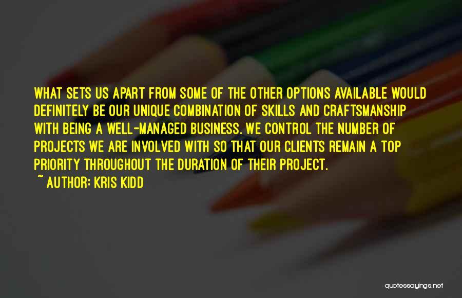 Craftsmanship Quotes By Kris Kidd