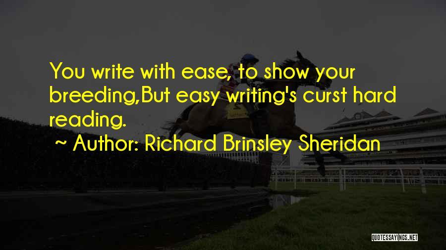 Craftsmanship Quotes By Richard Brinsley Sheridan