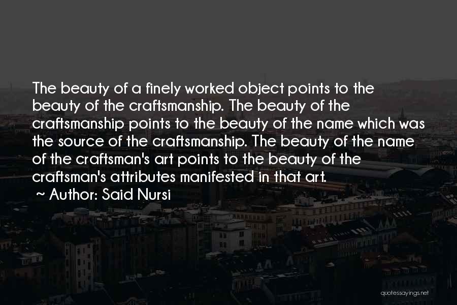 Craftsmanship Quotes By Said Nursi