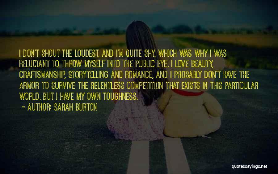 Craftsmanship Quotes By Sarah Burton