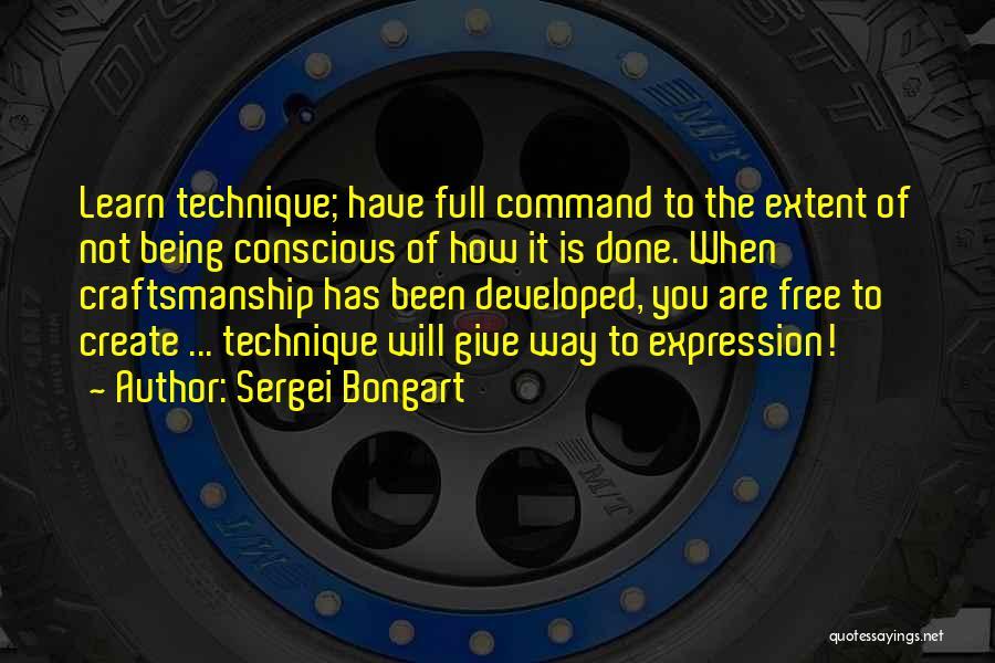 Craftsmanship Quotes By Sergei Bongart
