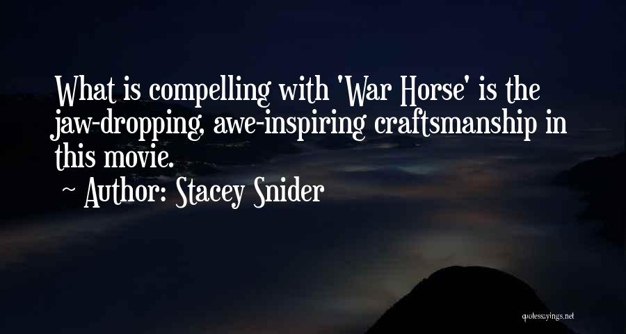 Craftsmanship Quotes By Stacey Snider