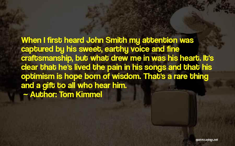 Craftsmanship Quotes By Tom Kimmel