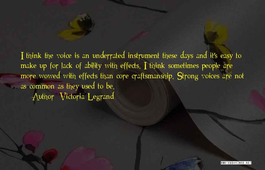 Craftsmanship Quotes By Victoria Legrand