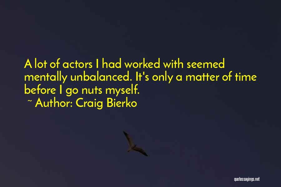 Craig Bierko Quotes 1667284