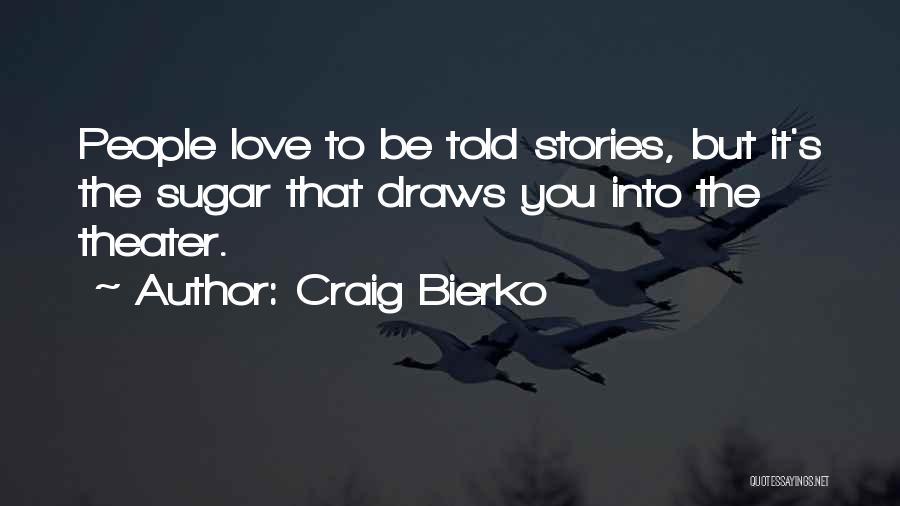 Craig Bierko Quotes 2213885