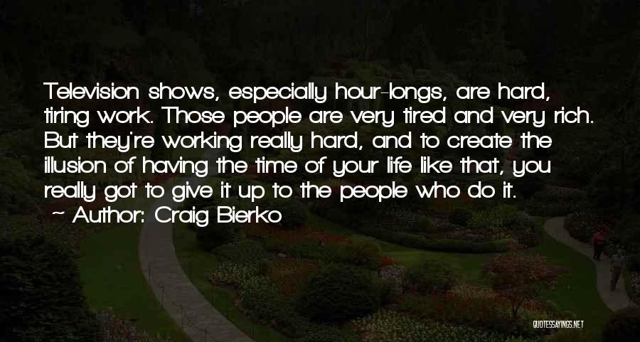 Craig Bierko Quotes 400853