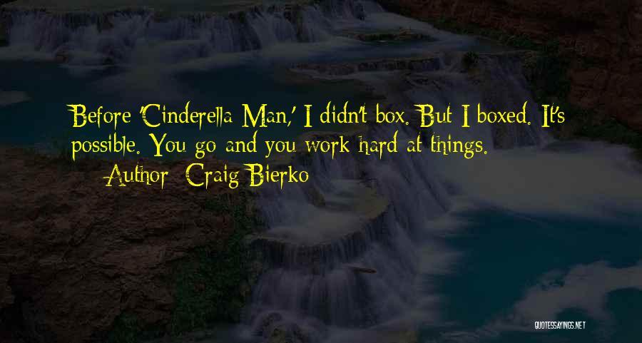 Craig Bierko Quotes 553222