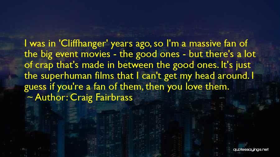 Craig Fairbrass Quotes 1522370