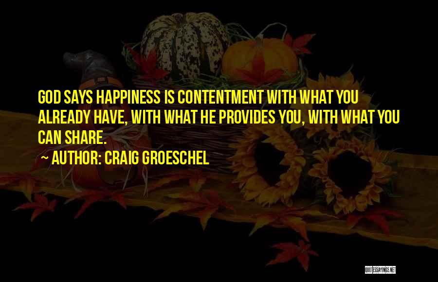Craig Groeschel Quotes 1087222