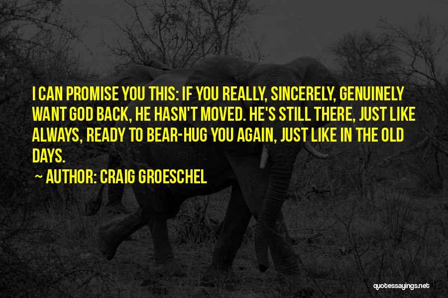 Craig Groeschel Quotes 111638