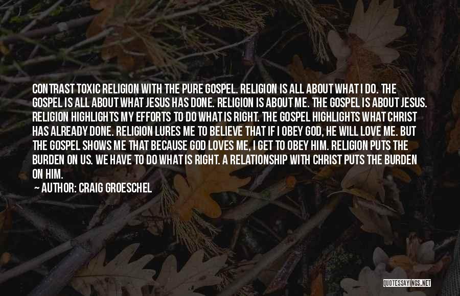 Craig Groeschel Quotes 1184399