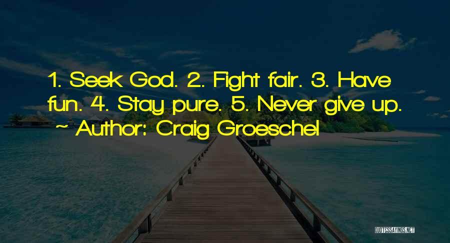 Craig Groeschel Quotes 1184872