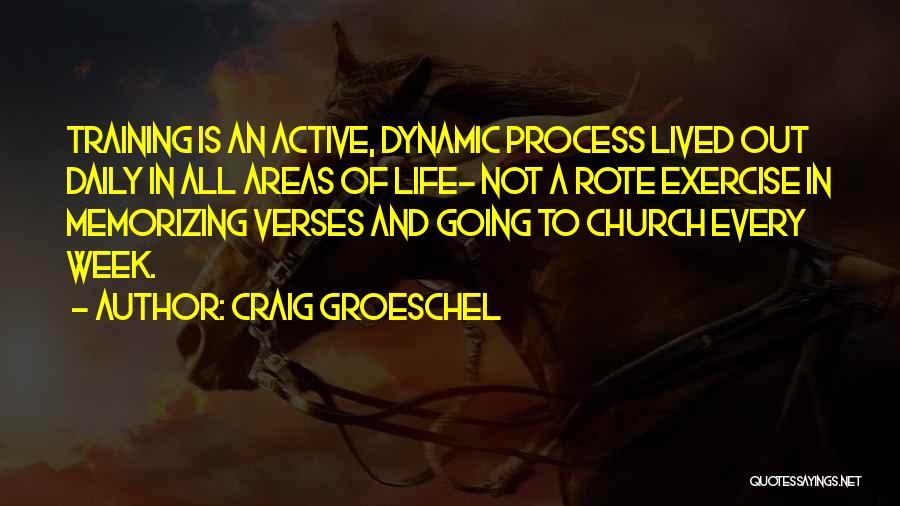 Craig Groeschel Quotes 1471358