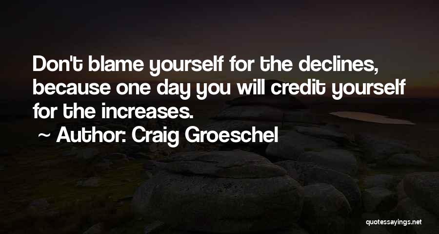 Craig Groeschel Quotes 1500333