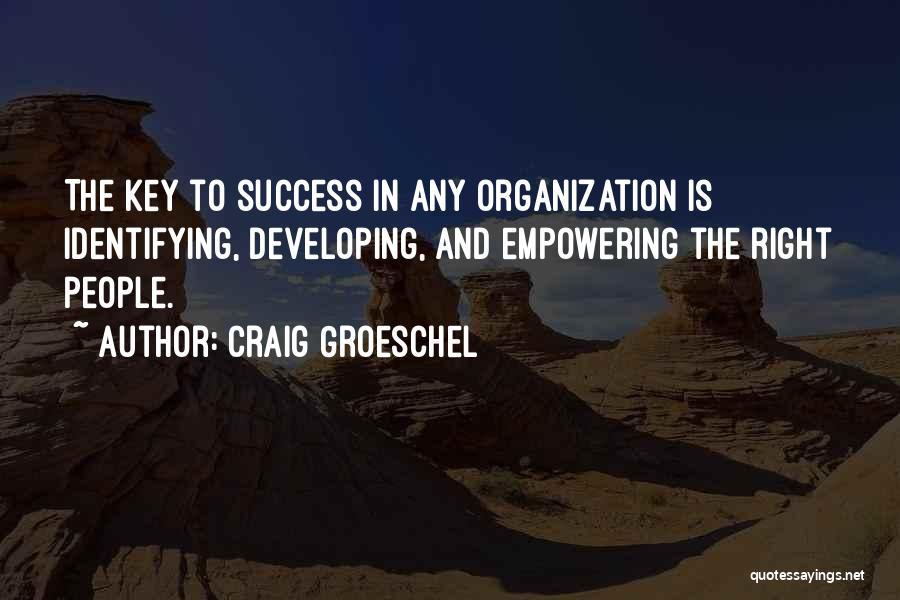 Craig Groeschel Quotes 1514819