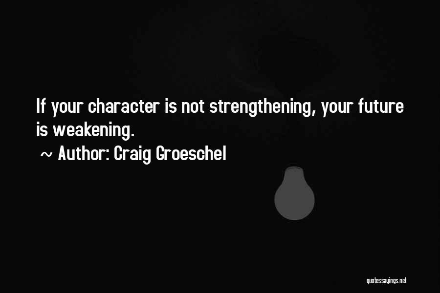 Craig Groeschel Quotes 1586617