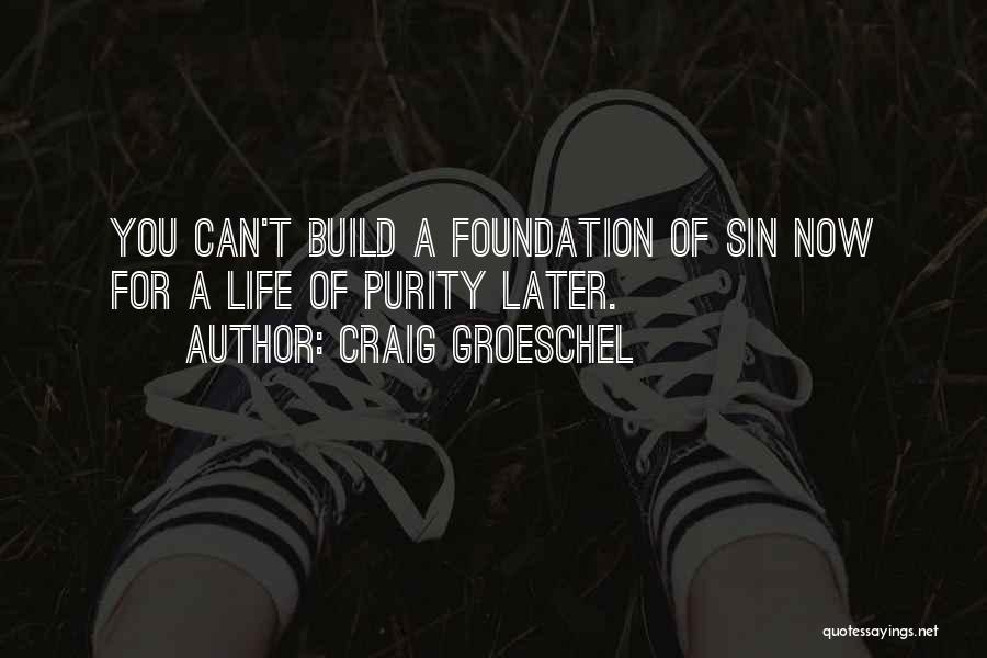 Craig Groeschel Quotes 160763