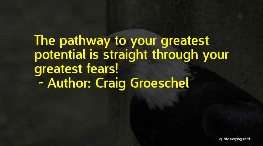 Craig Groeschel Quotes 1798334