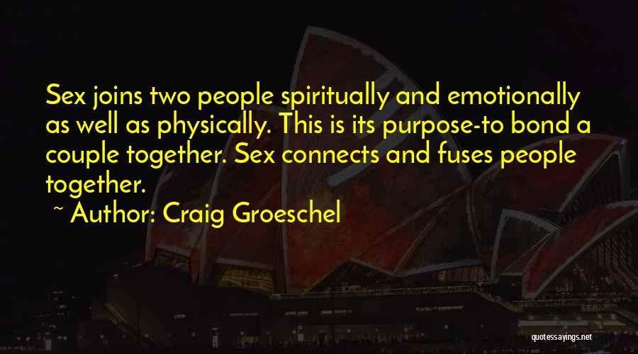 Craig Groeschel Quotes 1876832