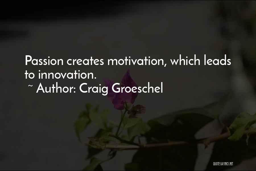 Craig Groeschel Quotes 192265