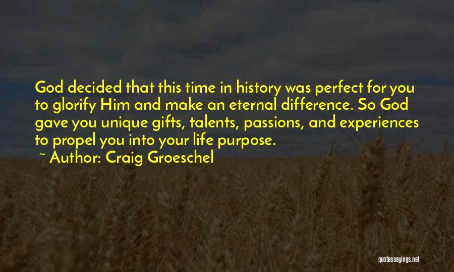 Craig Groeschel Quotes 2064118