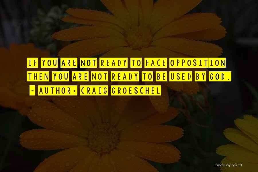 Craig Groeschel Quotes 2143016
