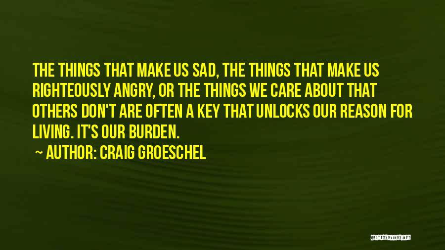 Craig Groeschel Quotes 2154422