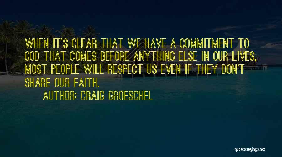 Craig Groeschel Quotes 2233570