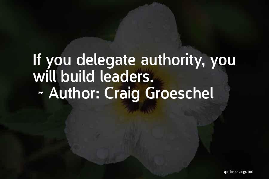Craig Groeschel Quotes 2236237