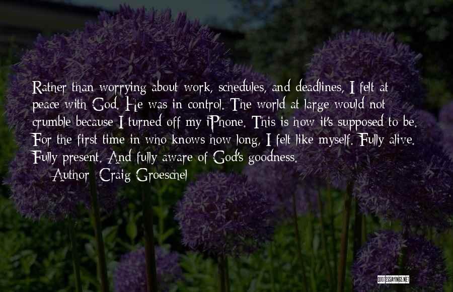 Craig Groeschel Quotes 226729